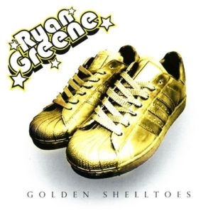 Ryan Greene - Golden Shelltoes
